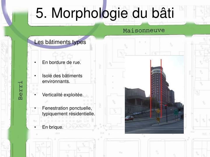 5. Morphologie du bâti