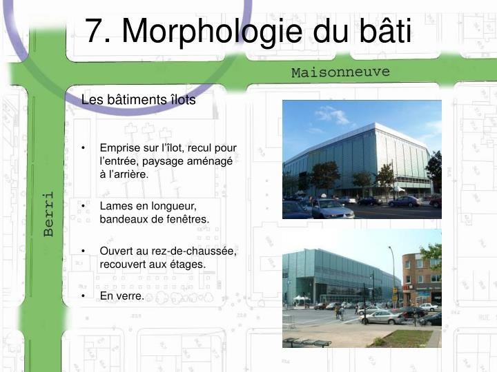 7. Morphologie du bâti