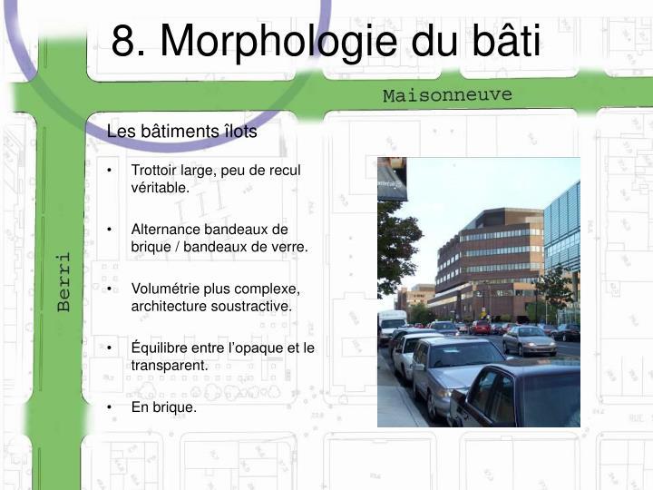 8. Morphologie du bâti
