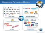 customers partners and banks