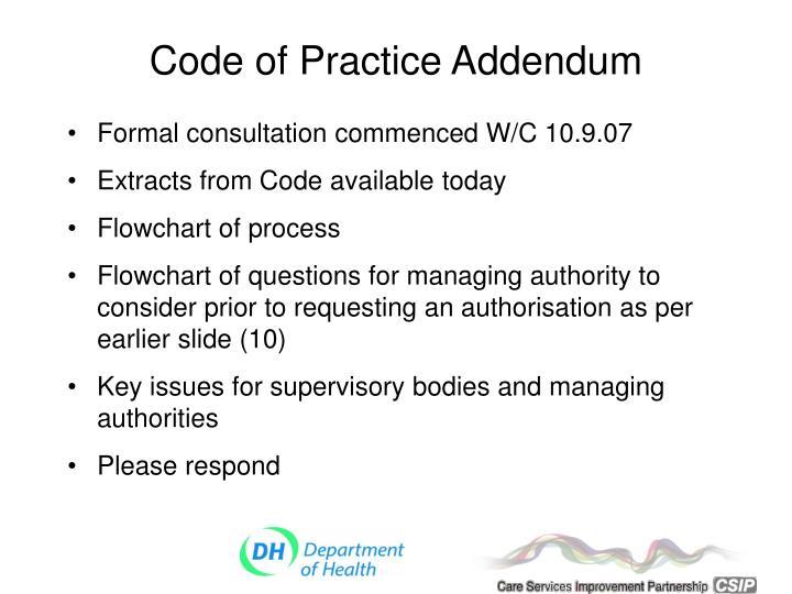 Code of Practice Addendum