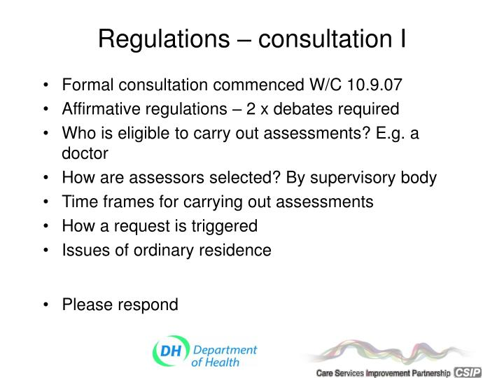 Regulations – consultation I