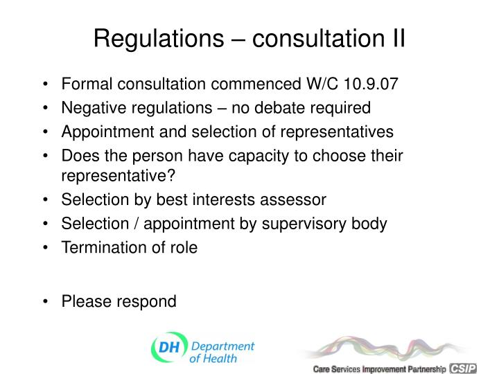 Regulations – consultation II