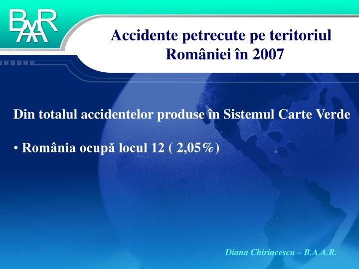Accidente petrecute pe teritoriul României în 2007
