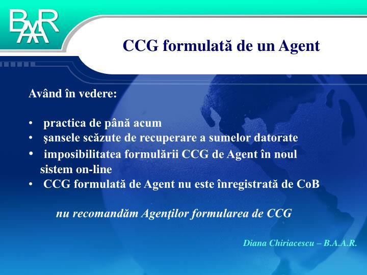 Ccg formulat de un agent