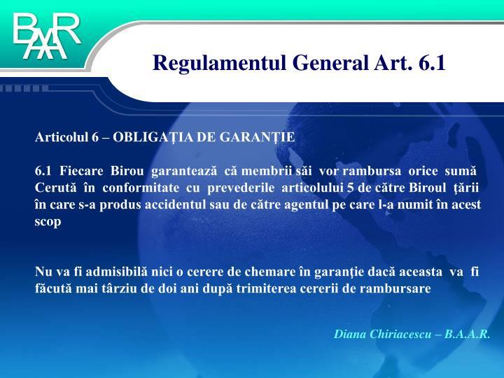 Regulamentul general art 6 1
