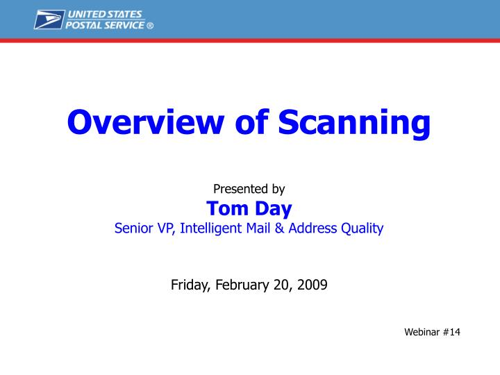 Overview of Scanning