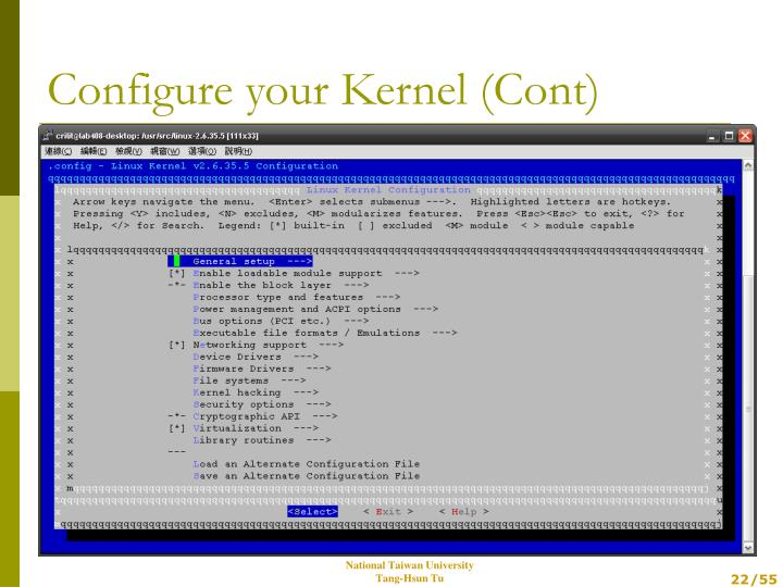 Configure your Kernel (Cont)