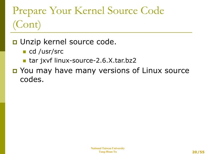 Unzip kernel source code.