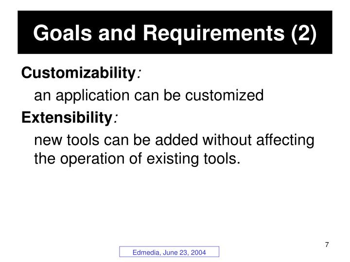 Goals and Requirements (2)