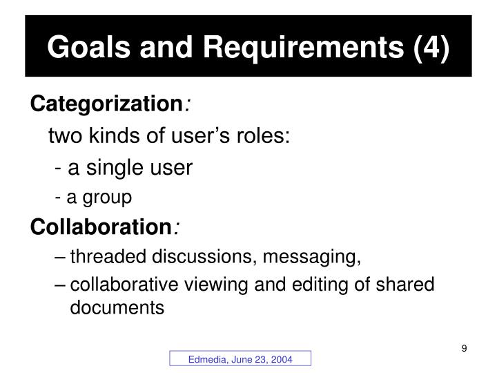 Goals and Requirements (4)