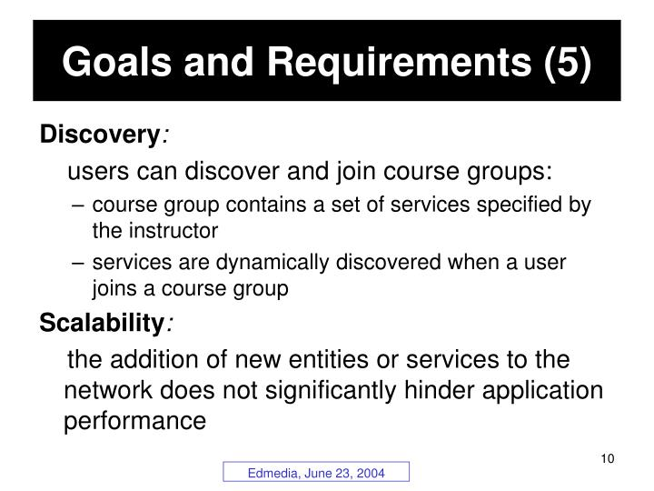 Goals and Requirements (5)