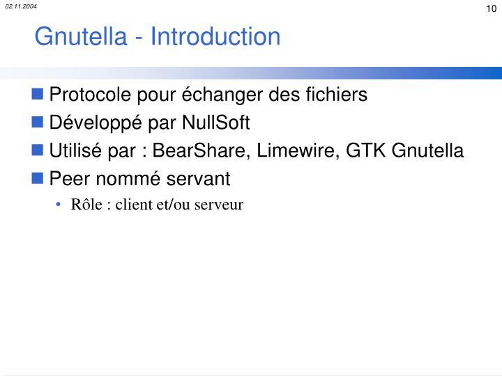 Gnutella - Introduction