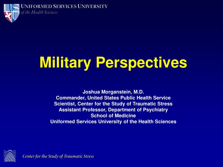 Military Perspectives