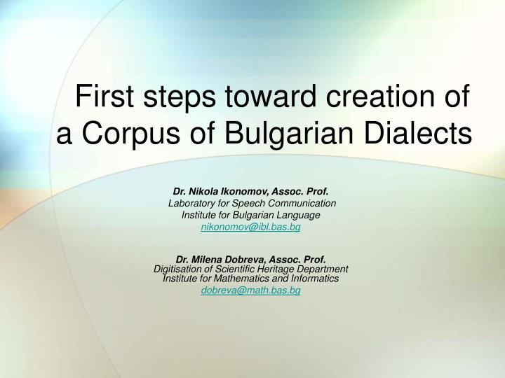 First steps toward creation of a corpus of bulgarian dialects