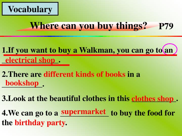 Where can you buy things?