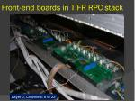 front end boards in tifr rpc stack
