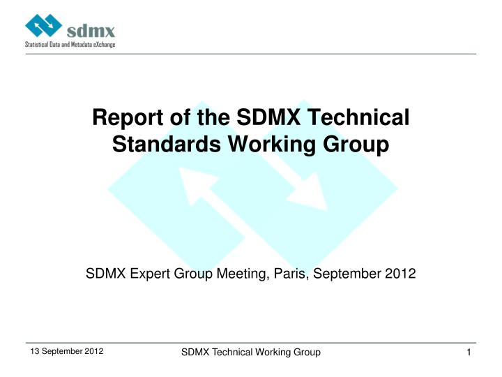 Report of the sdmx technical standards working group