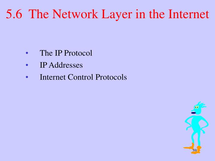 5.6  The Network Layer in the Internet