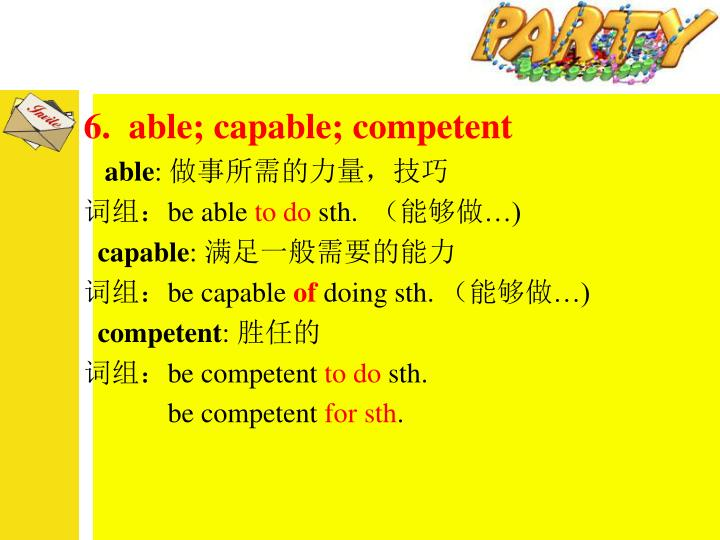 6.  able; capable; competent