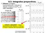 6 3 integrales proyectivas3