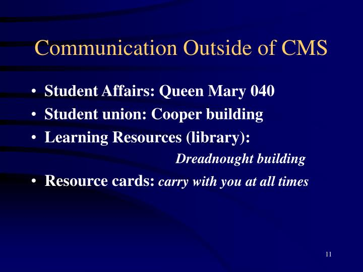 Communication Outside of CMS