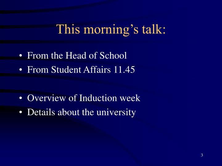 This morning s talk