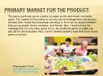 primary market for the product
