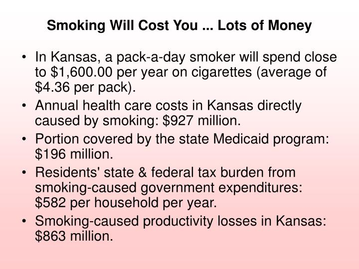 Smoking will cost you lots of money