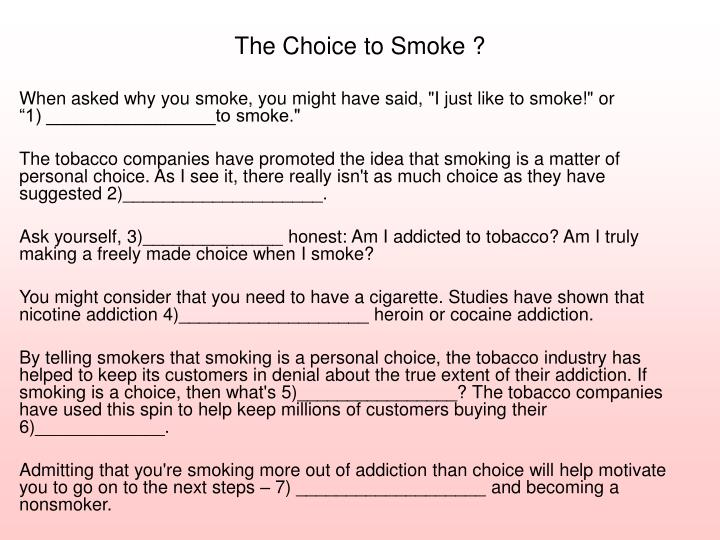 The Choice to Smoke ?