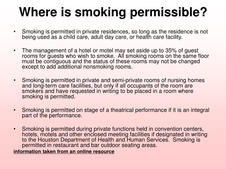 Where is smoking permissible?