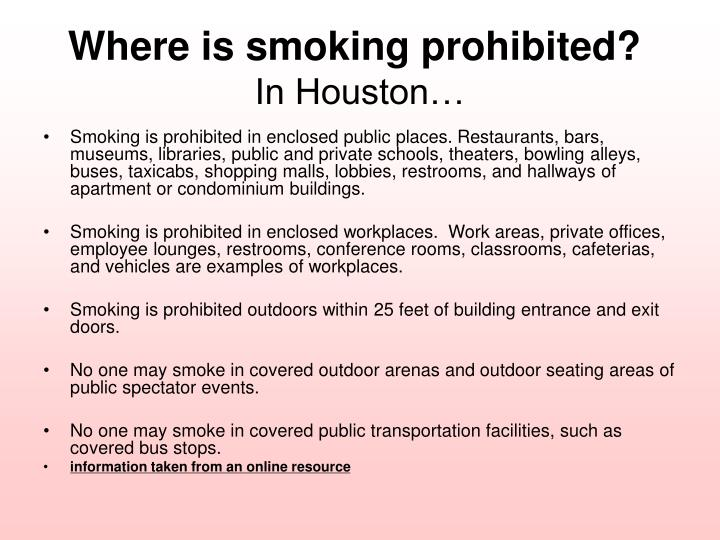 Where is smoking prohibited?