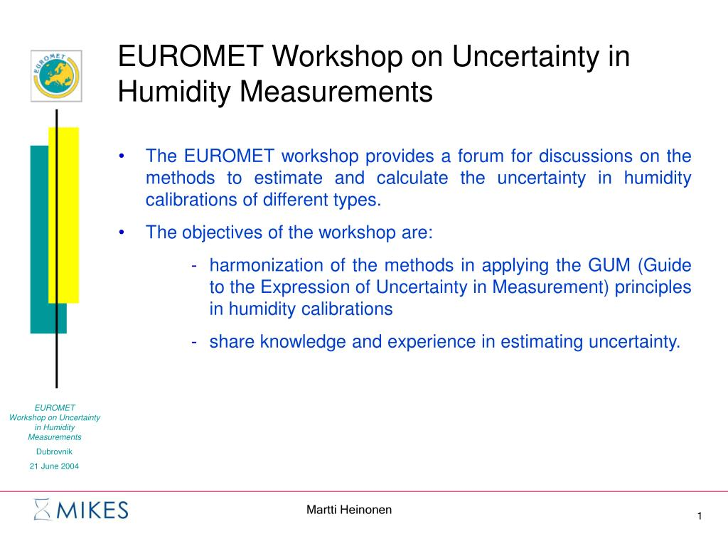 PPT - EUROMET Workshop on Uncertainty in Humidity