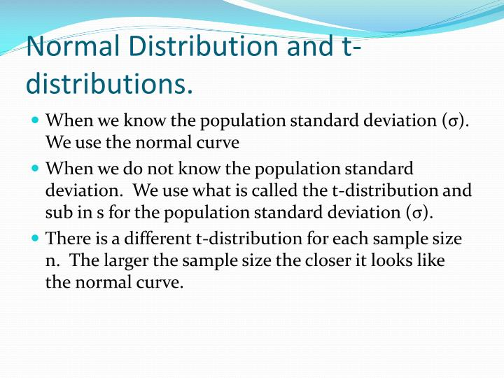 Normal distribution and t distributions