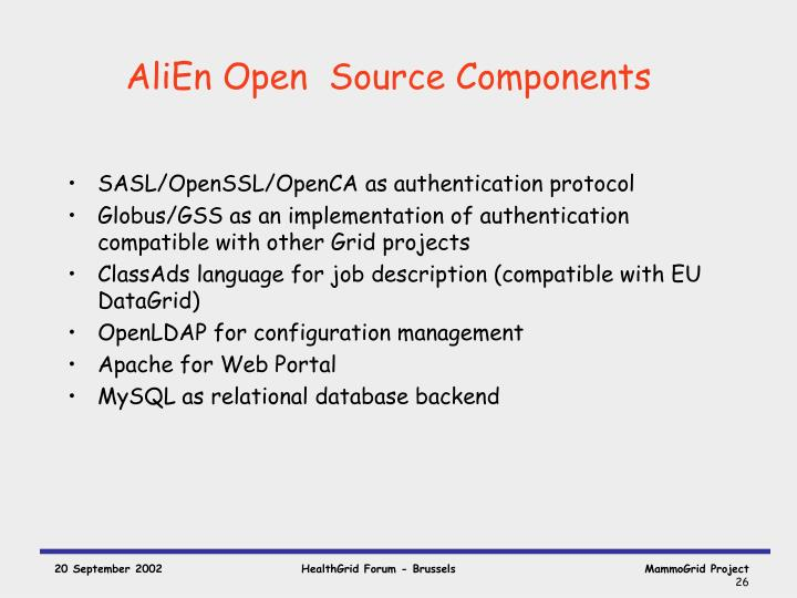 AliEn Open  Source Components