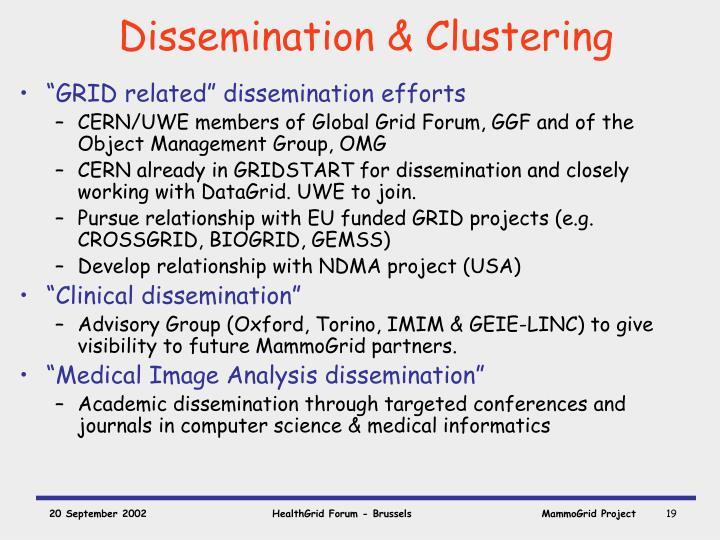 Dissemination & Clustering