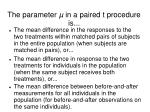 the parameter in a paired t procedure is