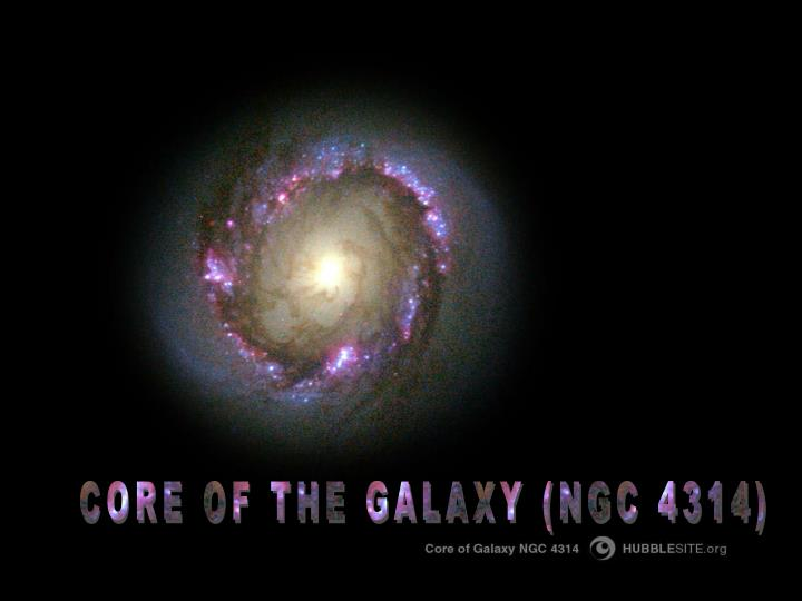 CORE OF THE GALAXY (NGC 4314)