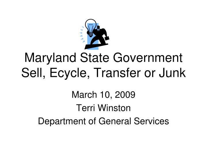 Maryland state government sell ecycle transfer or junk