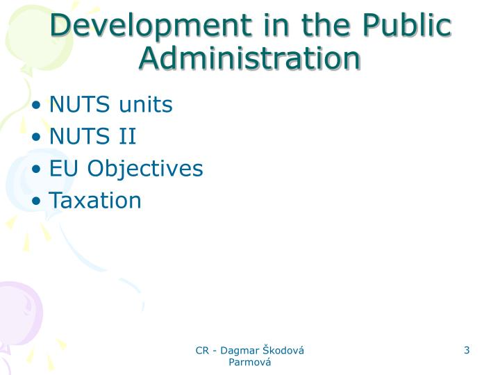 Development in the public administration