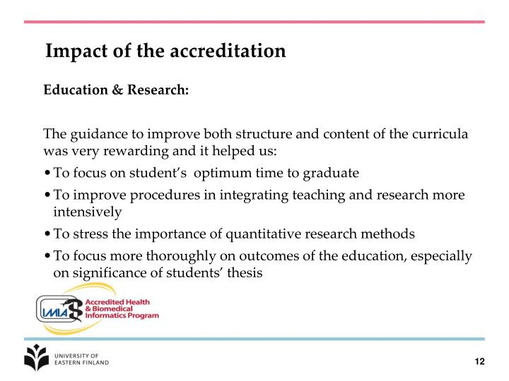 Impact of the accreditation