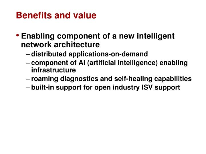 Benefits and value