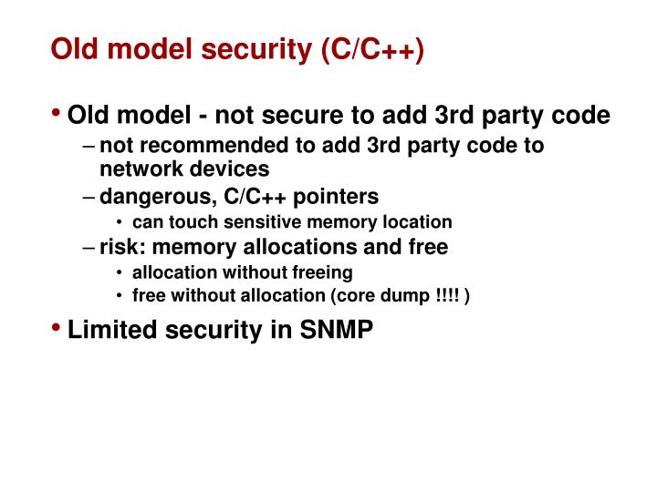 Old model security (C/C++)