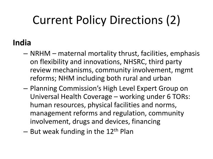Current Policy Directions (2)
