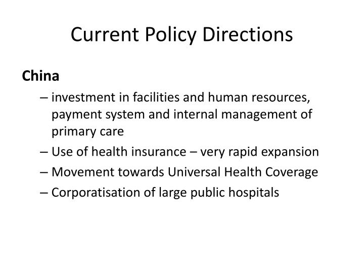 Current Policy Directions
