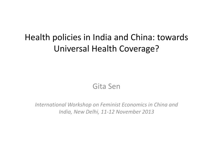 Health policies in india and china towards universal health coverage