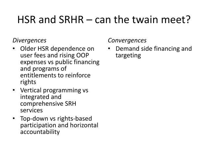 HSR and SRHR – can the twain meet?