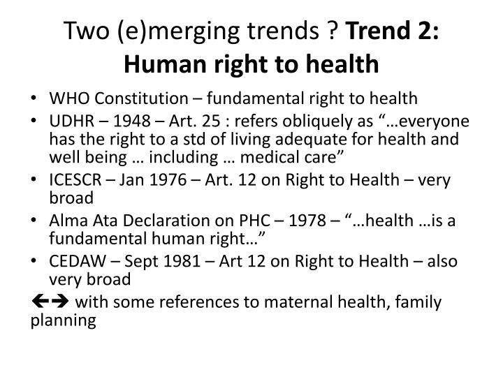 Two (e)merging trends ?