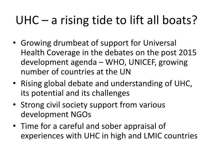 UHC – a rising tide to lift all boats?