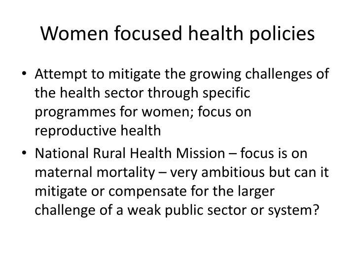 Women focused health policies